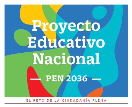 PROYECTO EDUCATIVO NACIONAL AL 2036